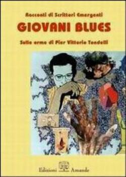 Giovani blues di Pier Vittorio Tondelli