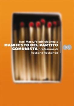 Biografia di Rossana Rossanda, Manifesto del partito Comunista