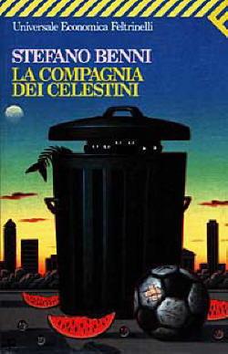 Biografia di Stefano Benni, La compagnia dei celestini