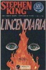 Biografia ed opere di Stephen King, L'incendiaria