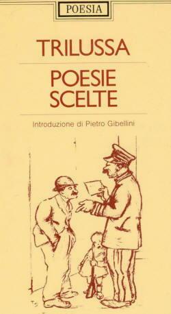 Biografia di Trilussa, Poesie scelte