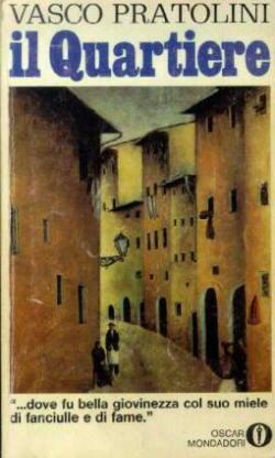 Biografia di Vasco Pratolini, Il quartiere