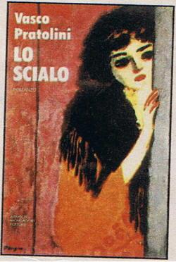 Biografia di Vasco Pratolini, Lo scialo