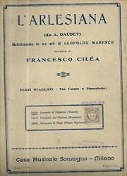 Opera L'Arlesiana di Cilea