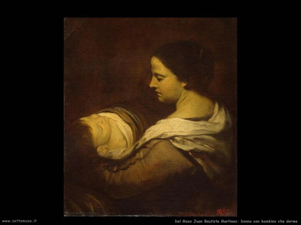 del mazo juan bautista martinez Donna con bambino dormiente