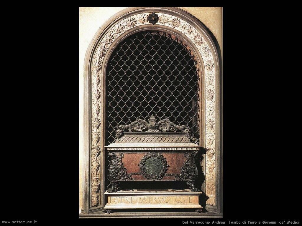 del verrocchio andrea Tomba di Piero e Giovanni de' Medici