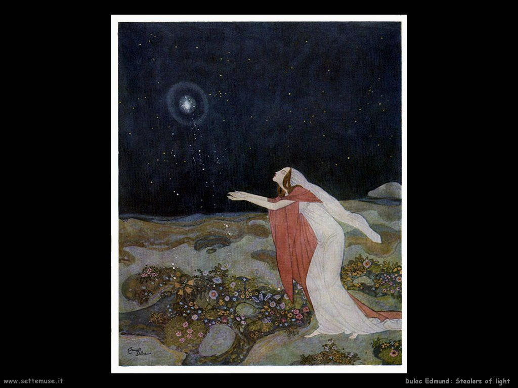 Dulac Edmund Stealers of light