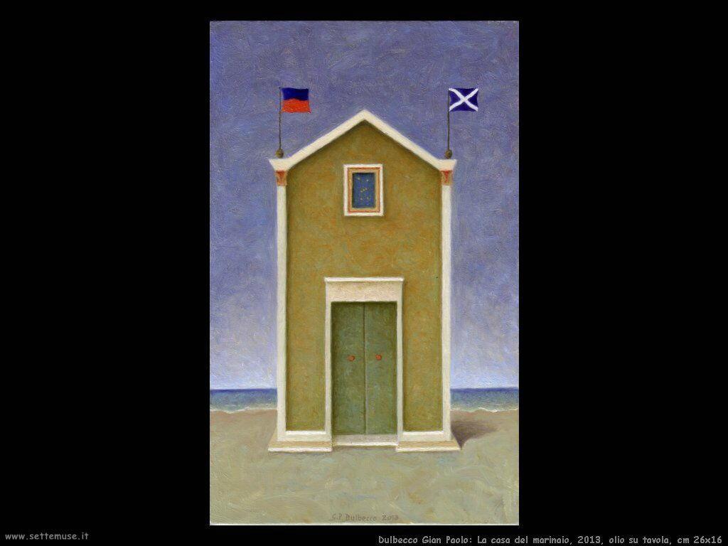 La casa del marinaio, 2013, olio su tavola, cm 26x16