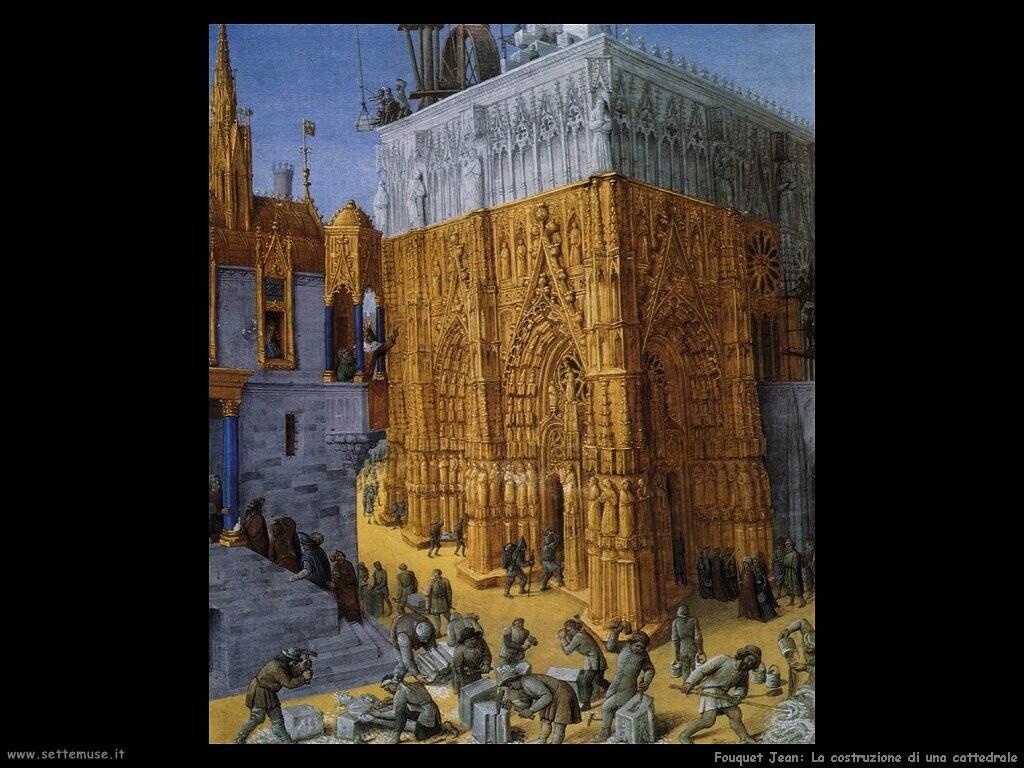 fouquet jean La costruzione della cattedrale