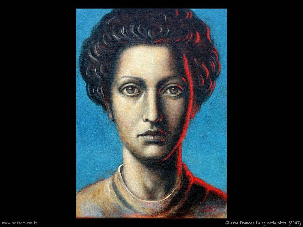 Giletta Franco Lo sguardo oltre (2007)
