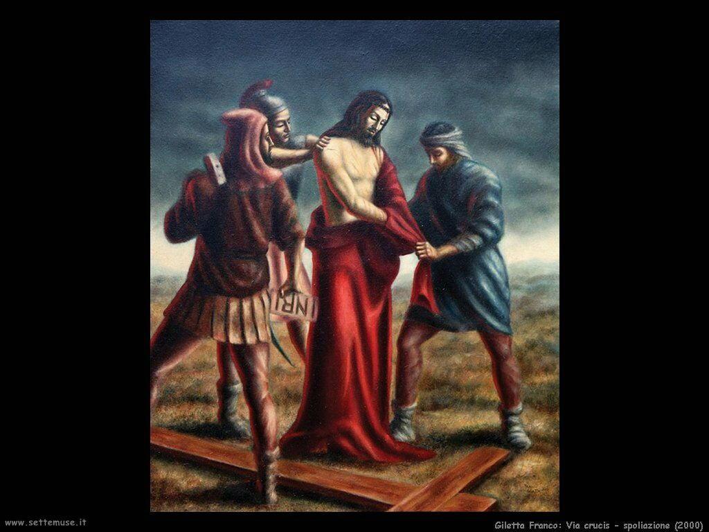 Giletta Franco Via crucis - spoliazione (2000)