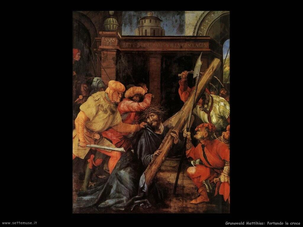 grunewald matthias   Portando la croce