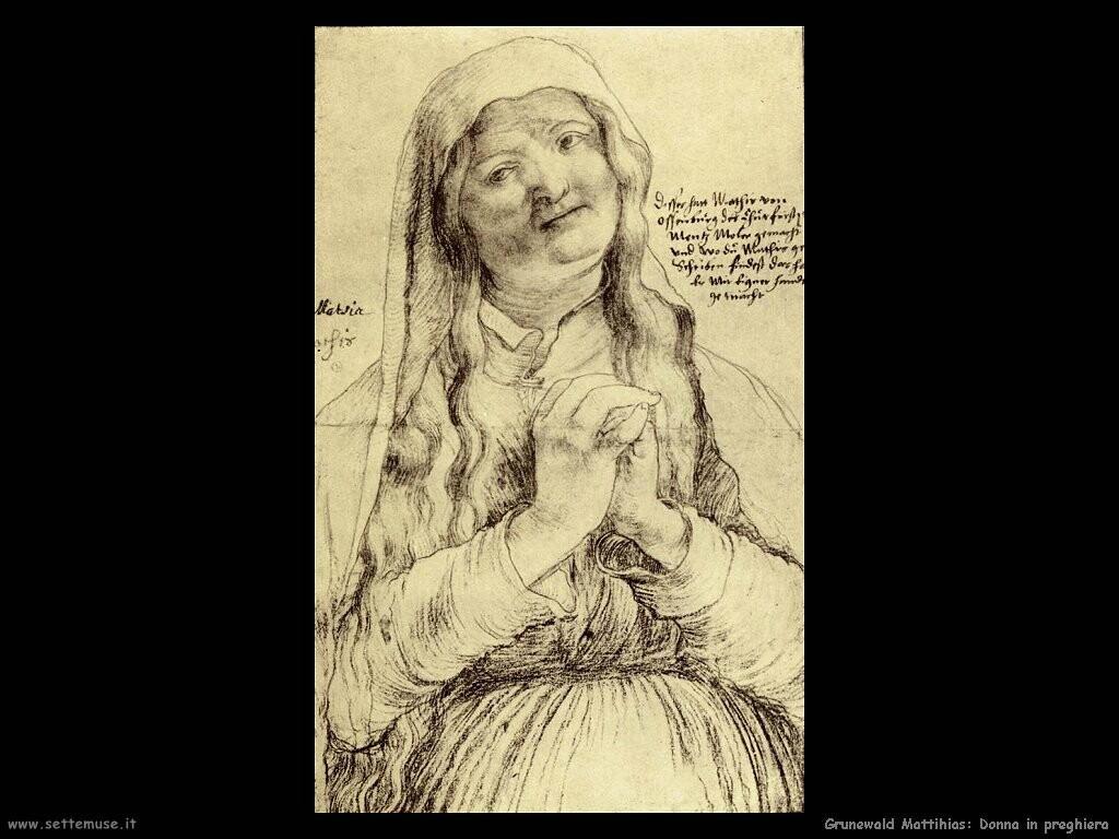 grunewald matthias  Donna che prega