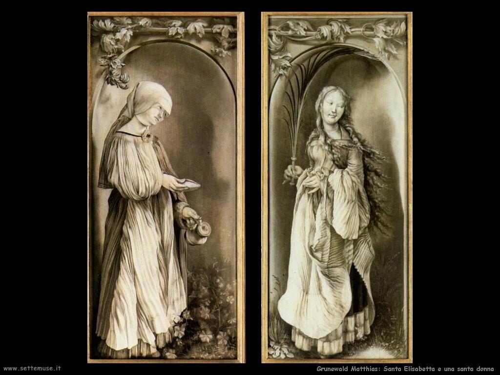 grunewald matthias  Santa Elisabetta e una santa donna