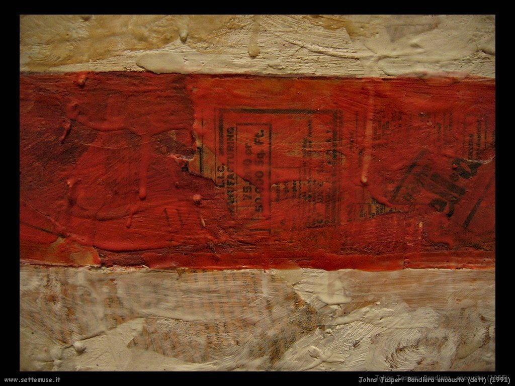 Jasper Johns: Particolare bandiera encaustro (1955)