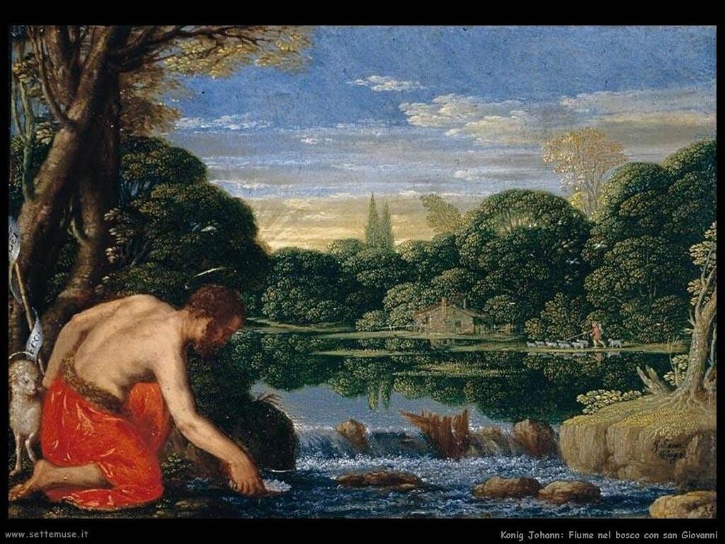 konig johann  Fiume nel bosco con san Giovanni