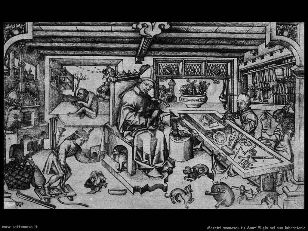 maestri sconosciuti Sant'Eligio nel suo laboratorio