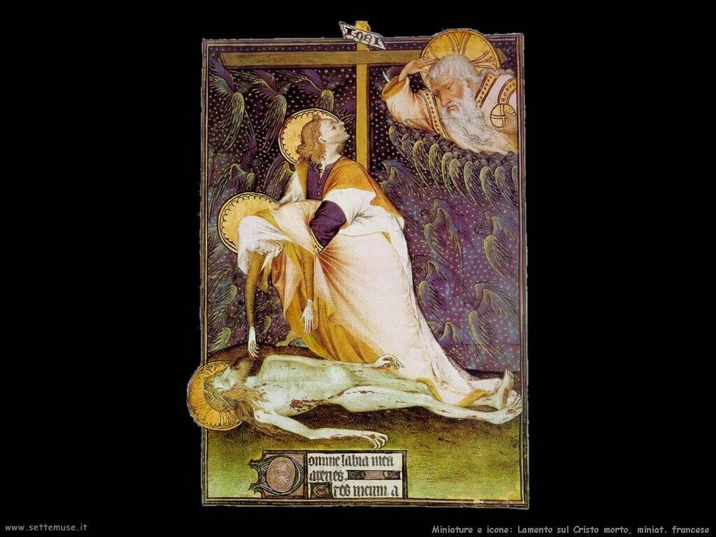 miniature francesi Lamento sul Cristo morto