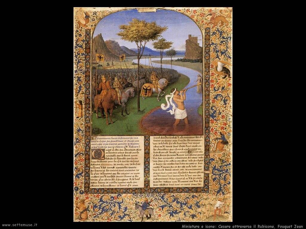 Cesare attraversa il Rubicone, Fouquet Jean