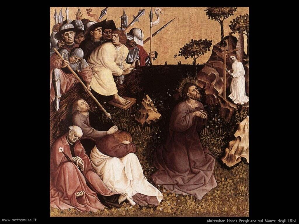 multscher hans Preghiere sul monte degli ulivi