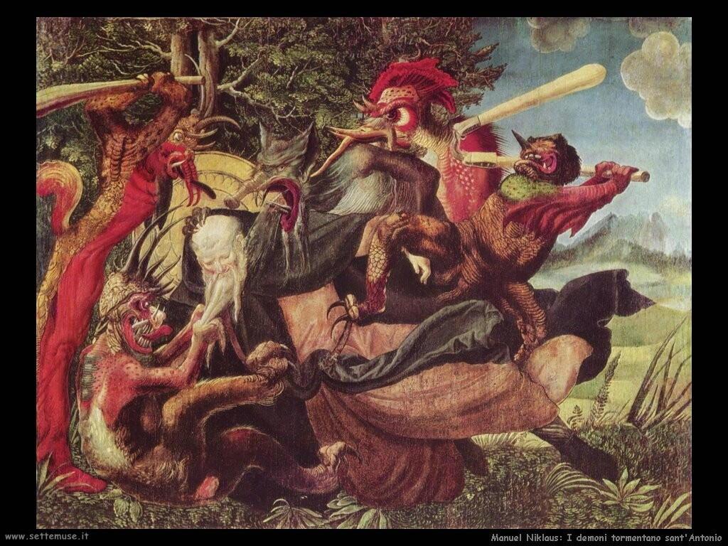 manuel niklaus  I demoni tormentano sant'Antonio