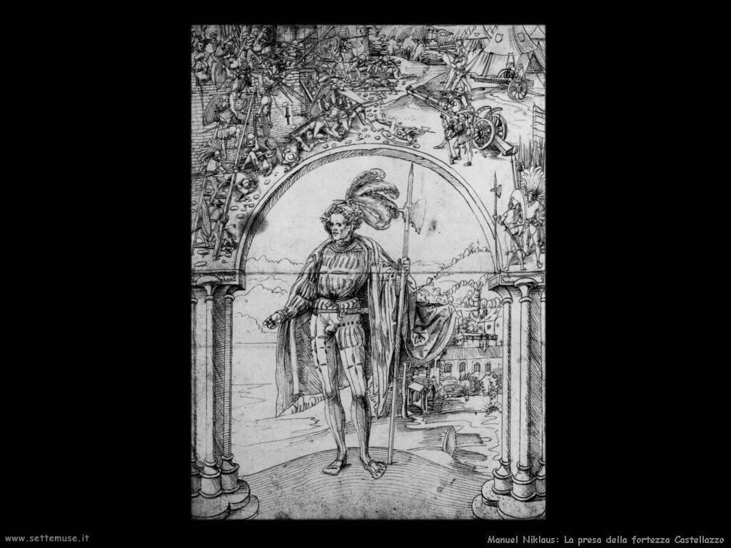 manuel niklaus La presa della fortezza di Castellazzo