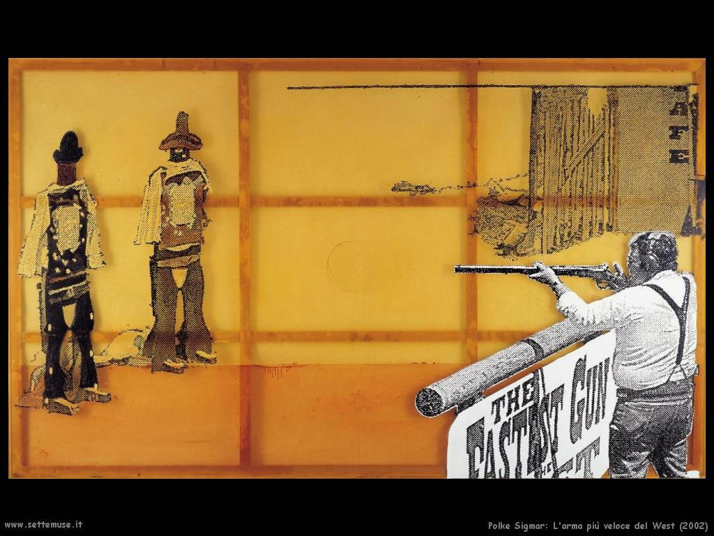 Polke Sigmar L'arma più veloce del West (2002)