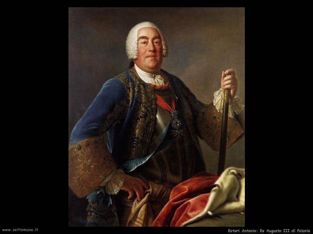 Rotari Pietro Antonio Re Augusto di Polonia