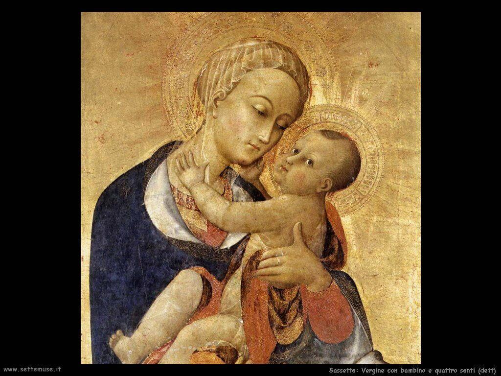 Sassetta La Vergine col Figlio e quattro santi