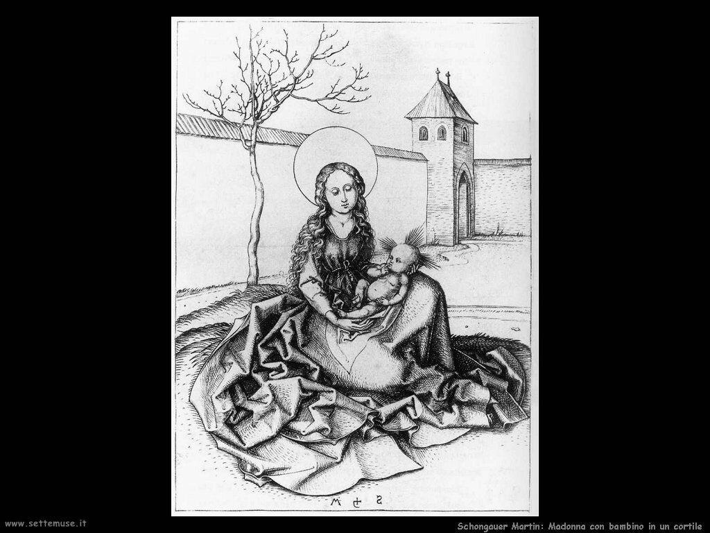 Schongauer Martin Madonna e bambino in cortile