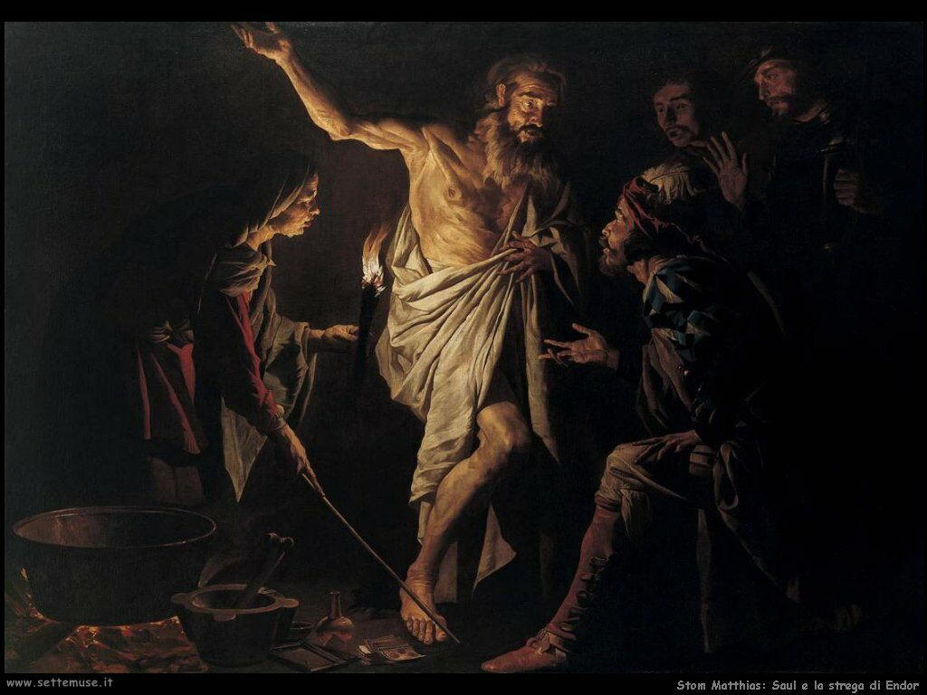Stom Matthias Saul e la strega di Endor