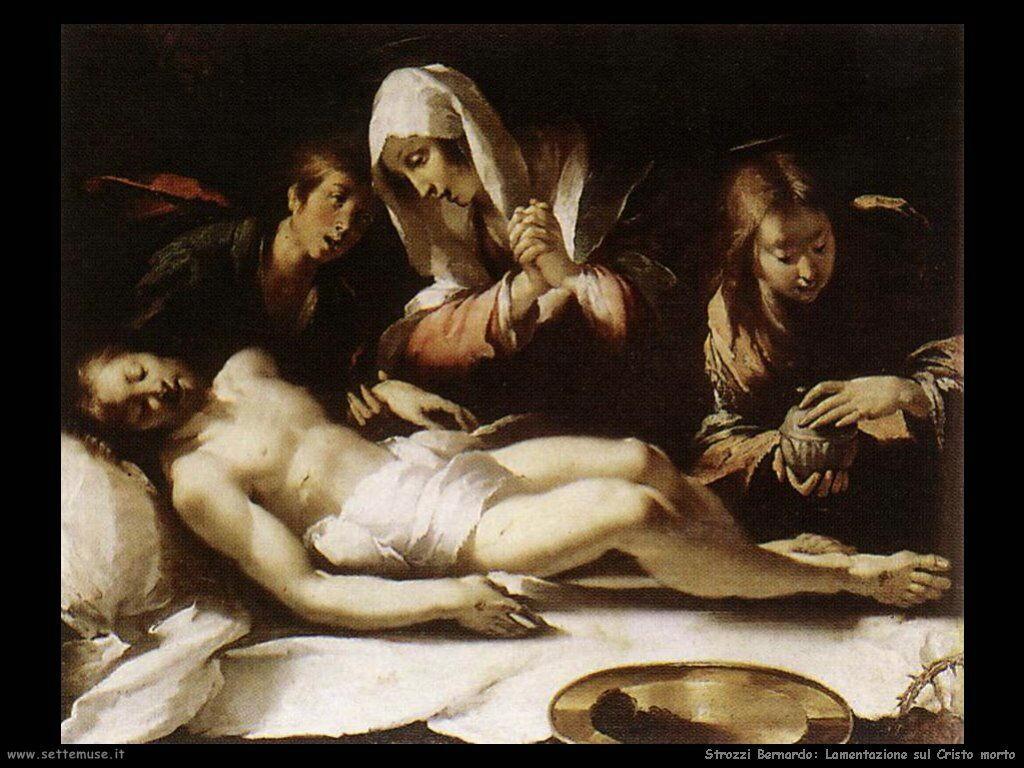 Strozzi Bernardo Lamentazione sul Cristo morto