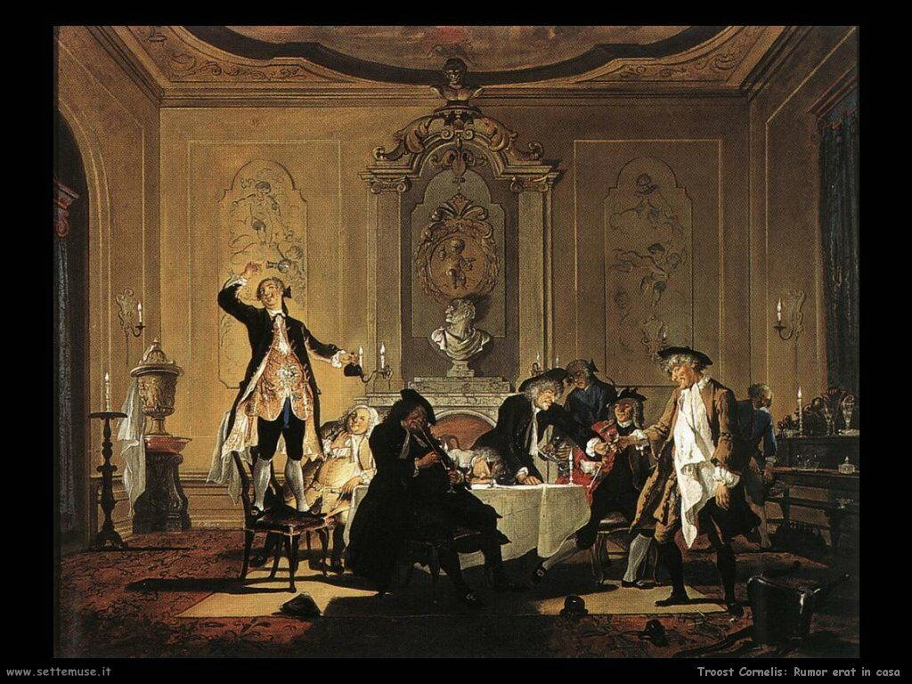 Troost Cornelis Rumor eart in casa