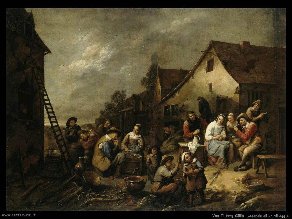 Van Tilborgh, Gillis Locanda al villaggio