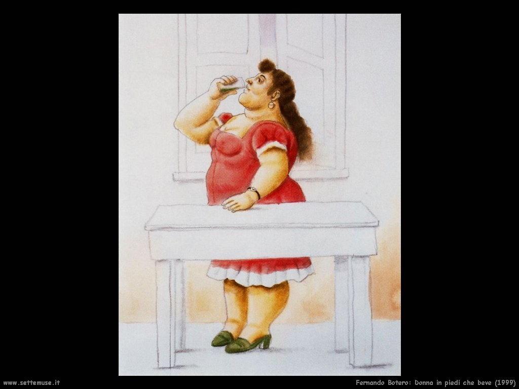Fernando Botero donna_in_piedi_che_beve_1999