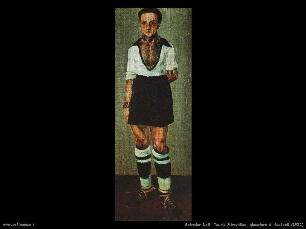 Salvador Dalì jaume_miravidles_giocatore_football