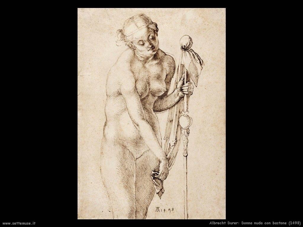 Donna nuda con bastone (1498) - Durer