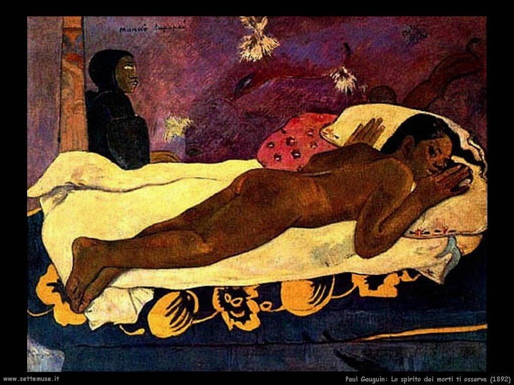 Paul Gauguin lo spirito dei morti ti osserva 1892