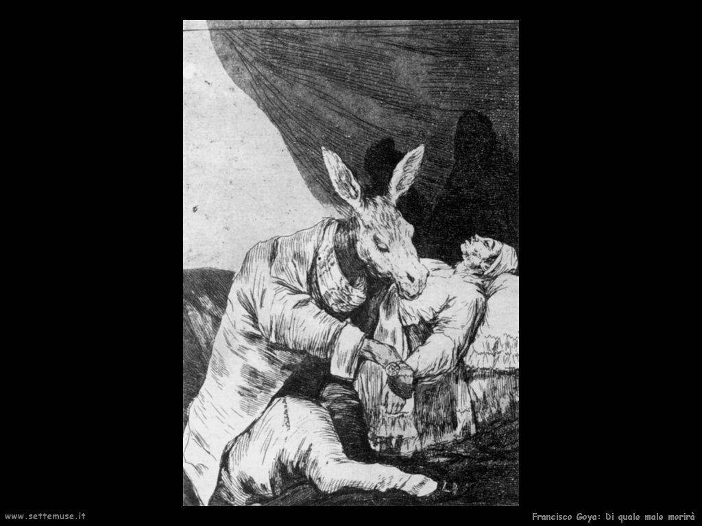 Francisco de Goya di_quale_male_morira