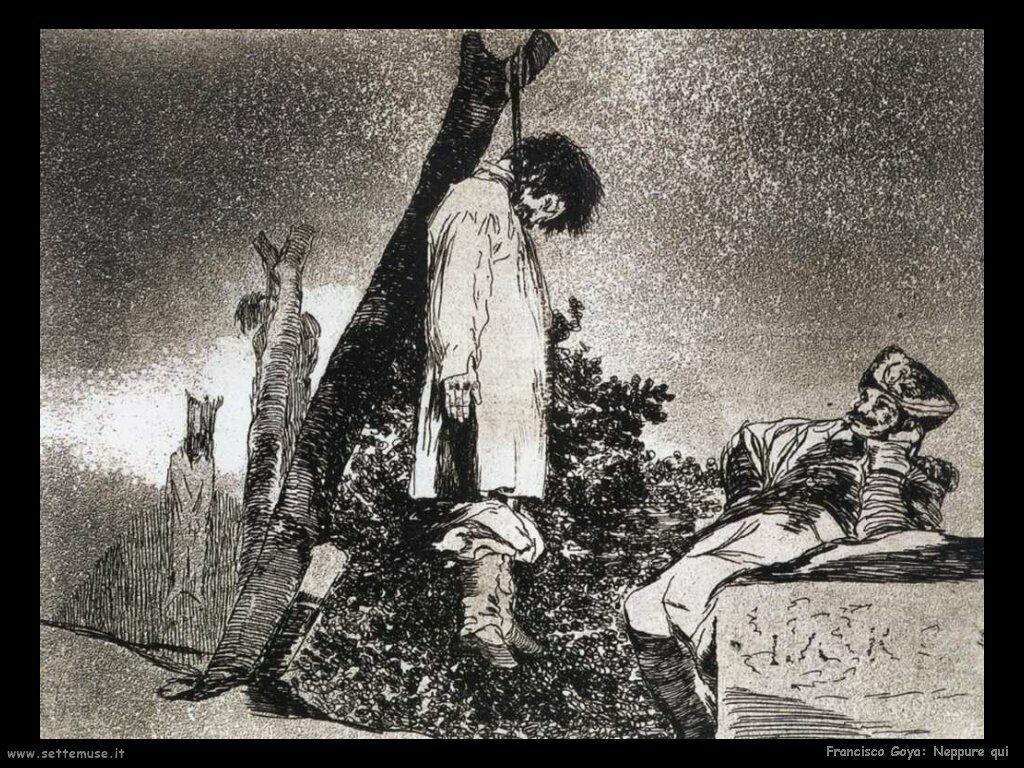 Francisco de Goya neppure qui