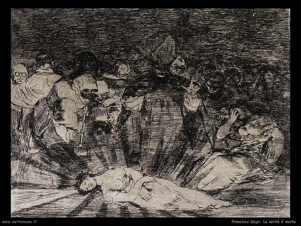 Francisco de Goya la verita è morta