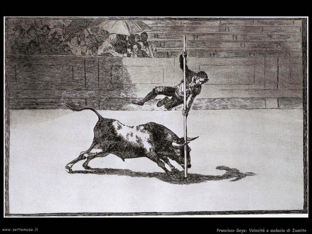 Francisco de Goya velocita e coraggio di juanito