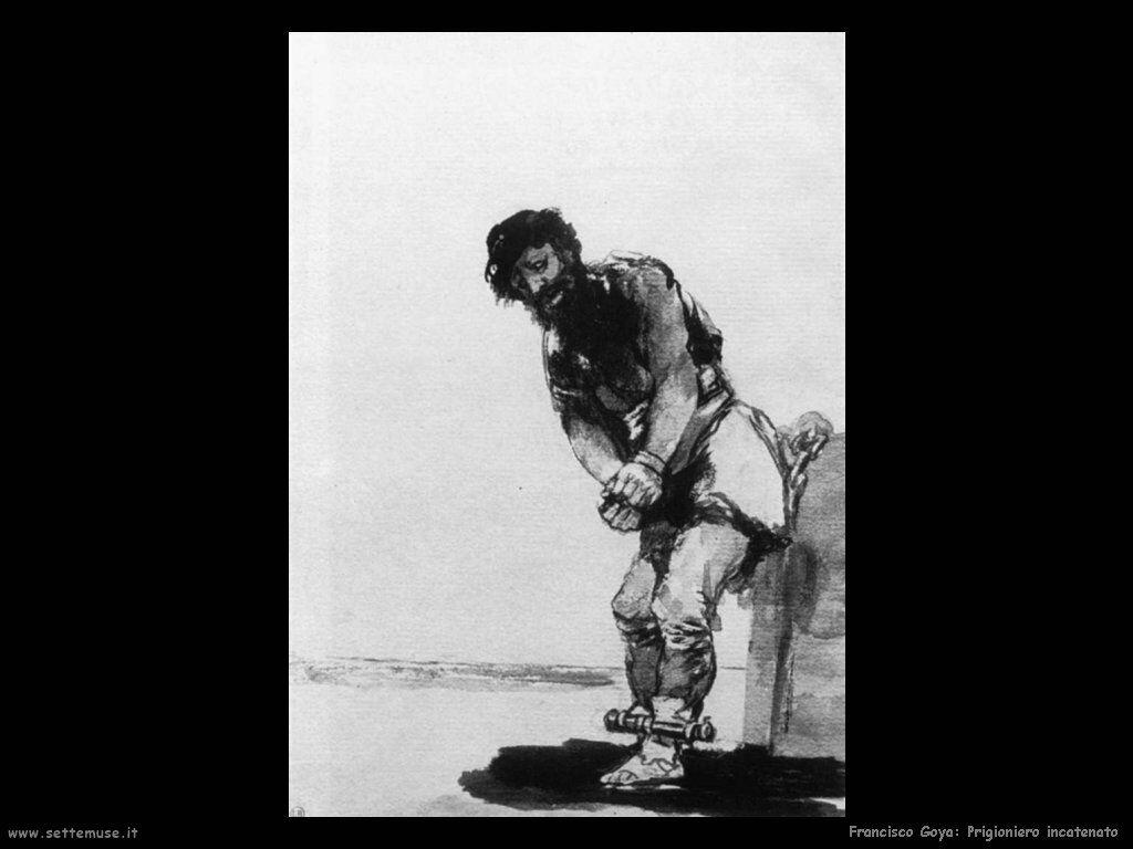 Francisco de Goya prigioniero incatenato