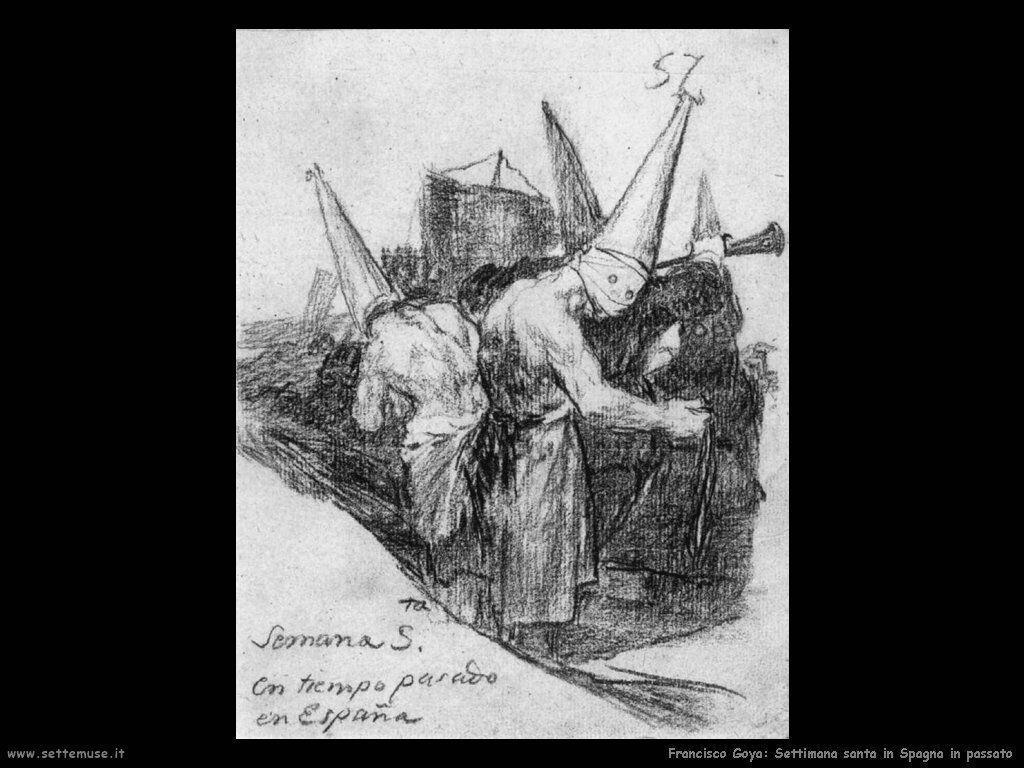 Francisco de Goya settimana santa in spagna in passato