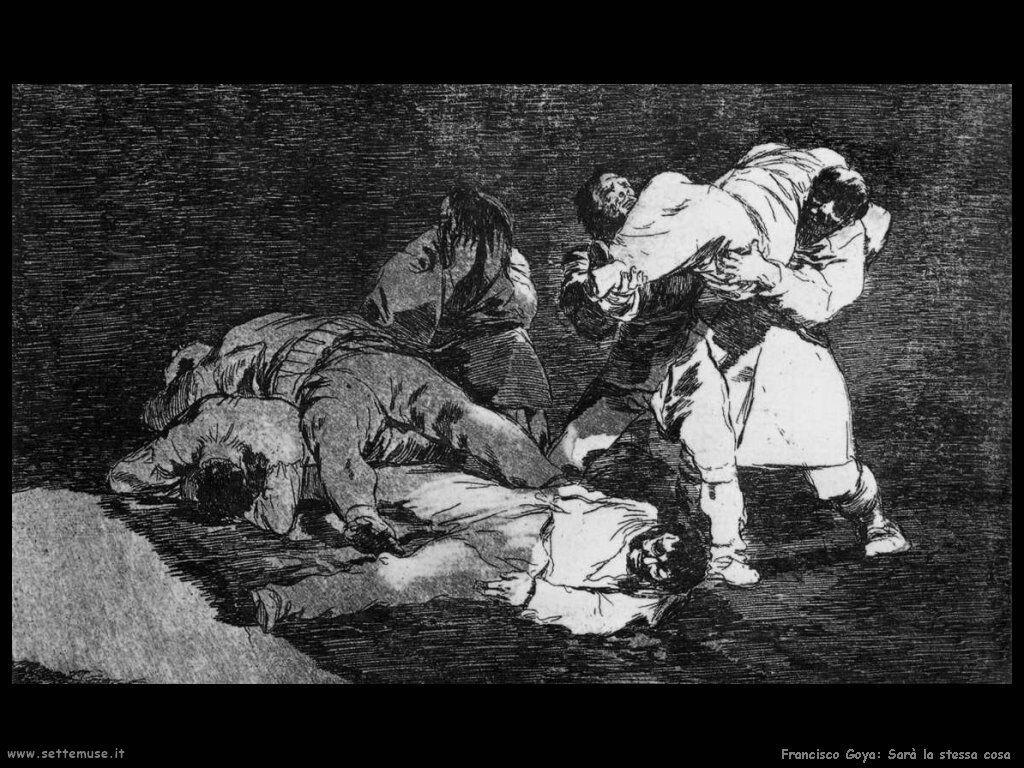 Francisco de Goya sarà la stessa cosa