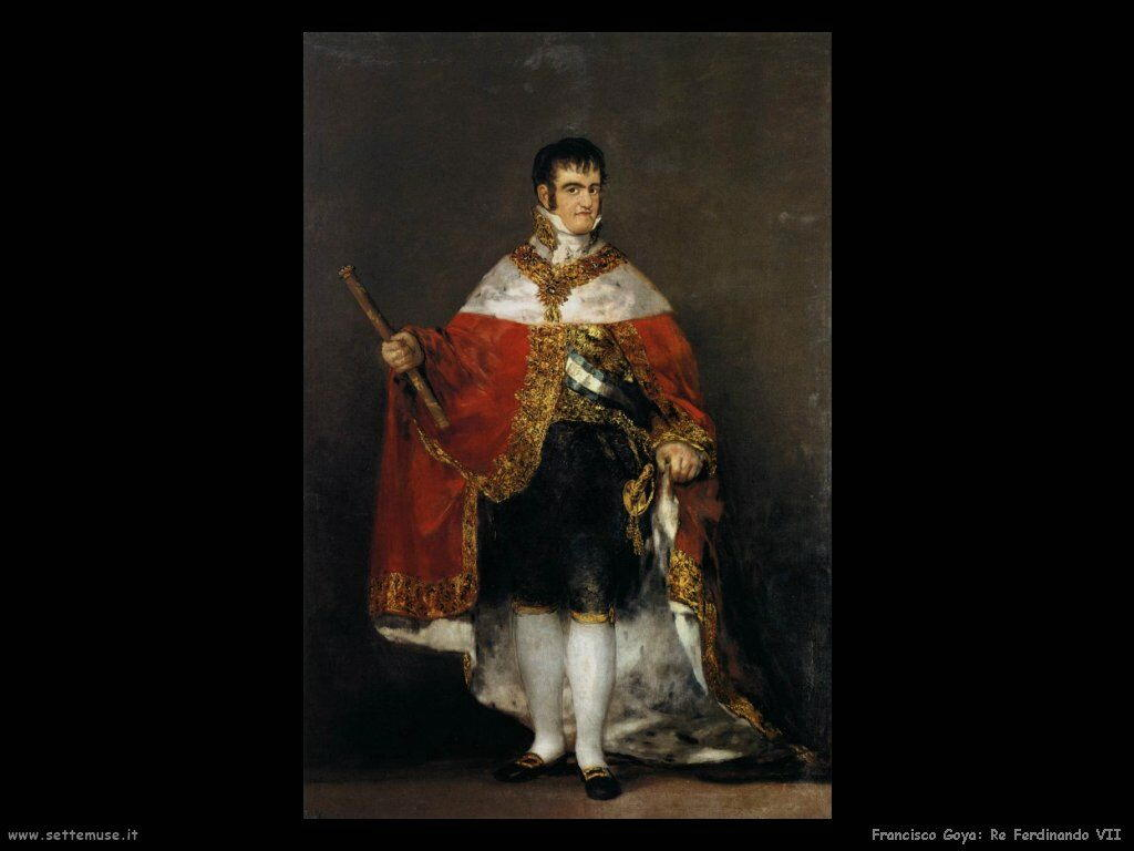 Francisco de Goya re ferdinando vii