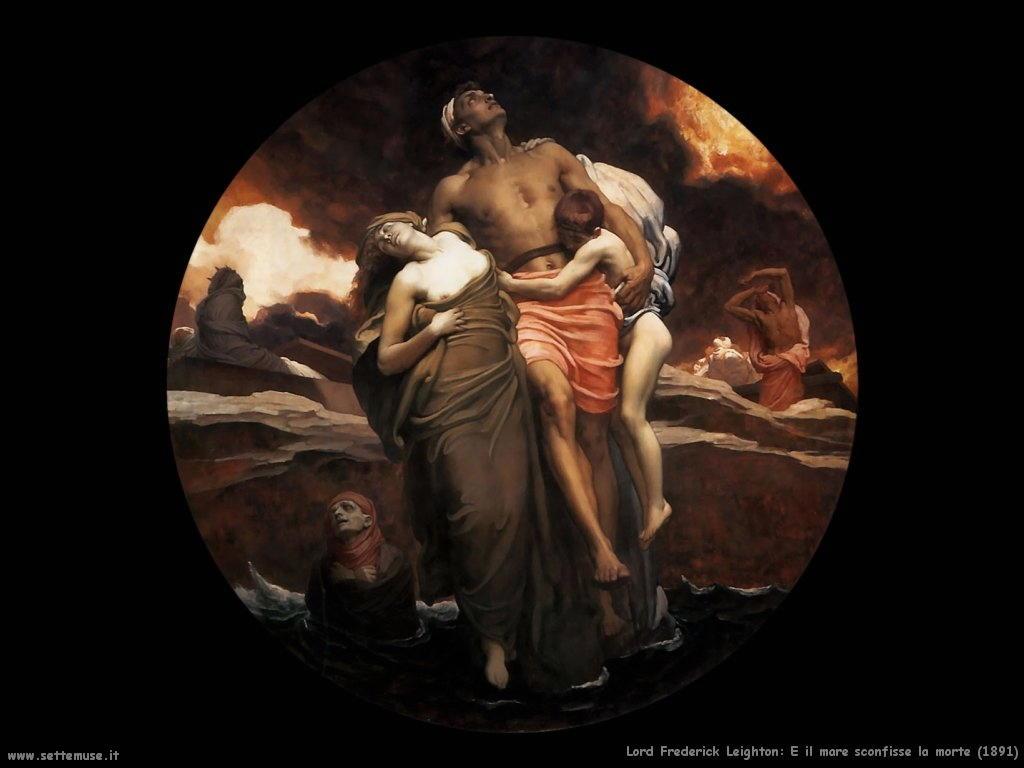 e_il_mare_sconfisse_la_morte_1891 Lord Frederick Leighton