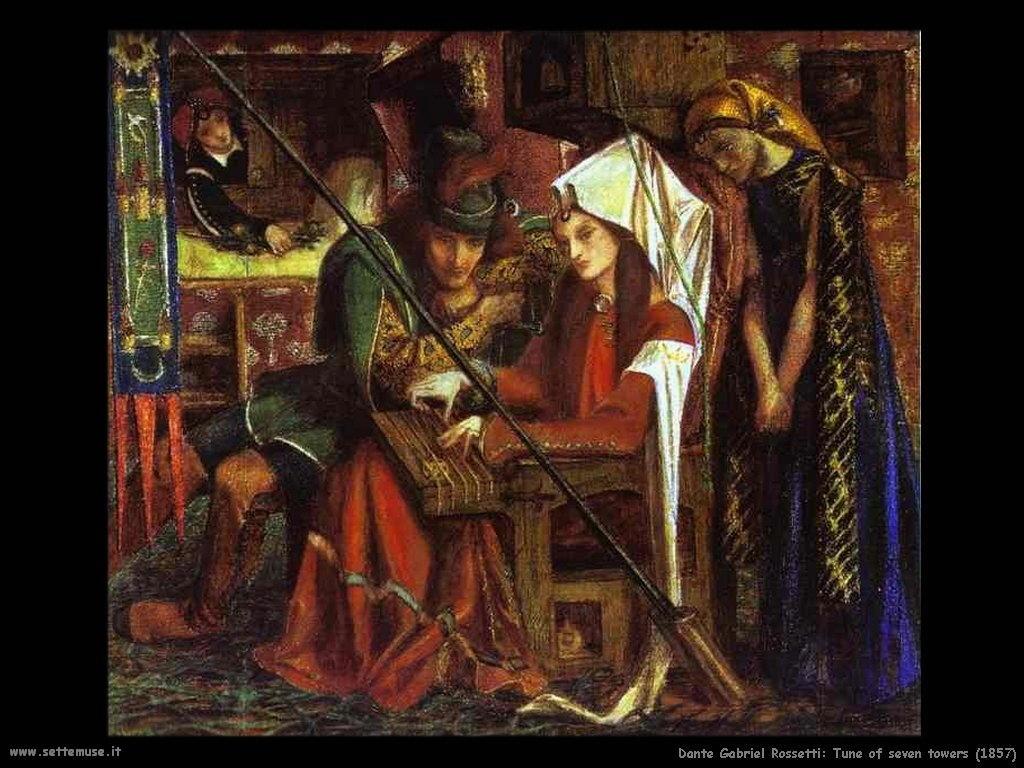 Tune di sette torri (1857) Dante Gabriel Rossetti
