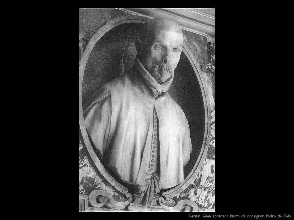 Busto di monsignor Pedro de Foix Gian Lorenzo Bernini