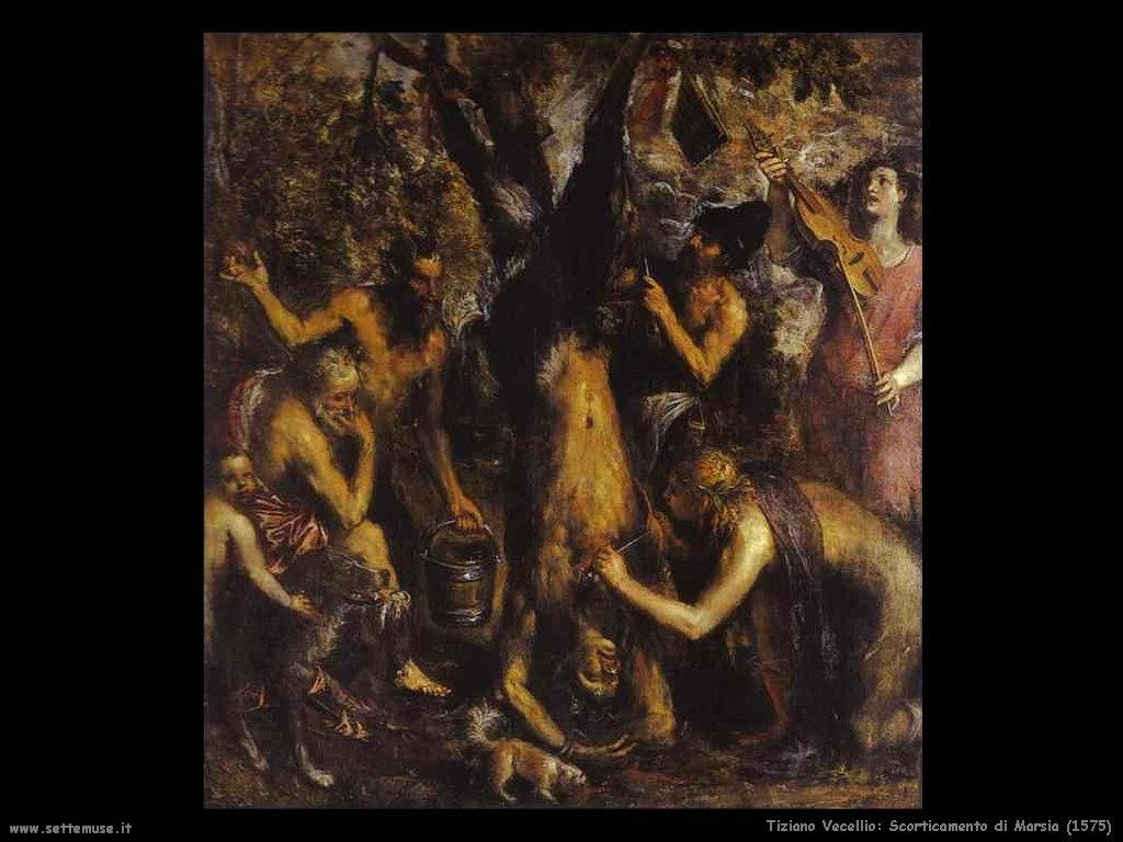 Tiziano Vecellio Scorticamento di Marsia (1575)